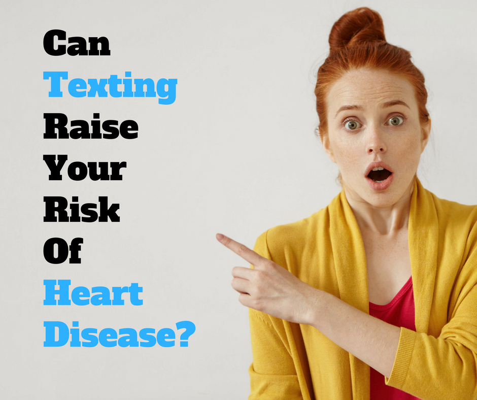 Study Suggests Texting Can Lead To Heart Disease