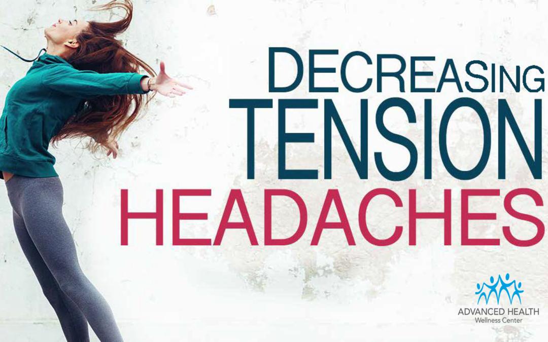 Decreasing Tension Headaches
