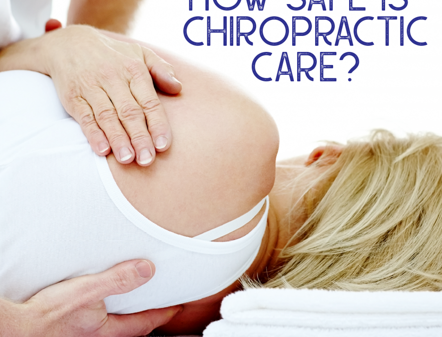 How Safe is Chiropractic Care?