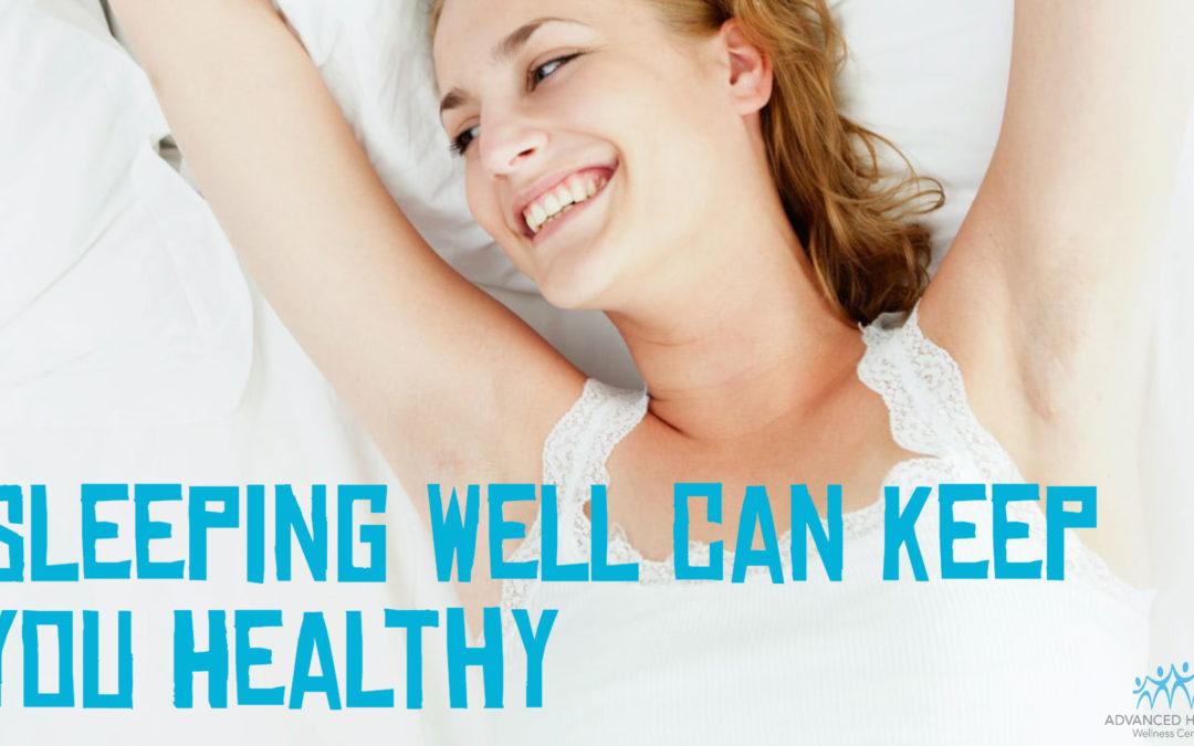 Sleeping Well Can Keep You Healthy
