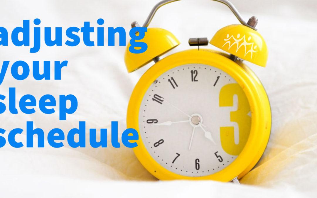 Adjusting Your Sleep Schedule