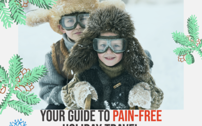 Your Guide to Pain-Free Holiday Travel